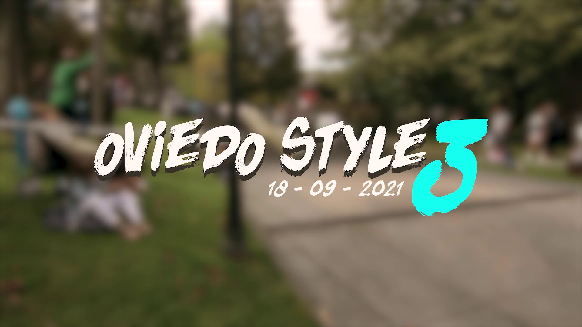 Oviedo Style 3 aftermovie